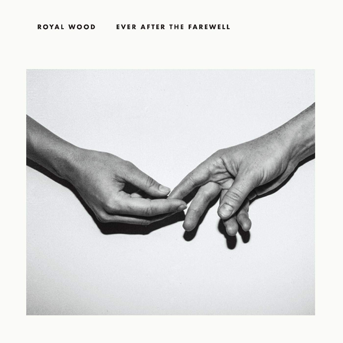 Royal Wood - Ever After the Farewell (Album)