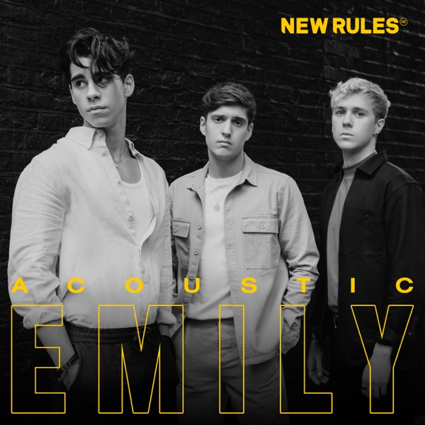 New Rules - Emily (Acoustic)