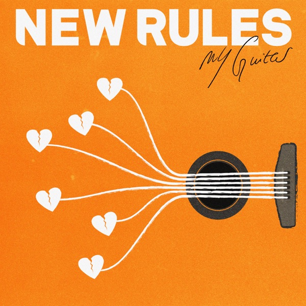 New Rules - My Guitar